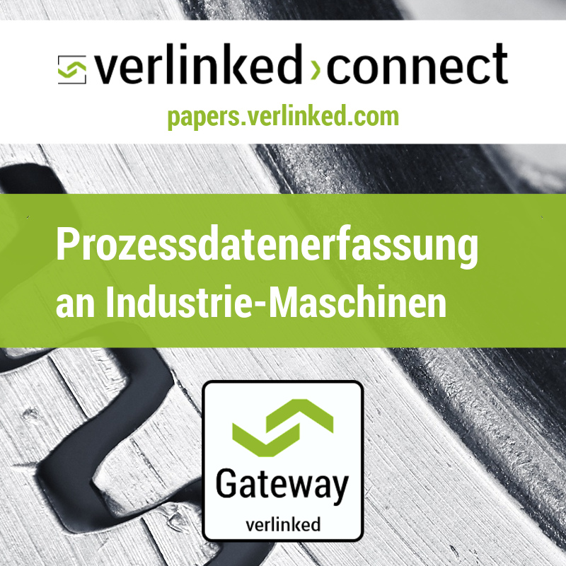 Prozessdatenerfassung an Industrie-Maschinen
