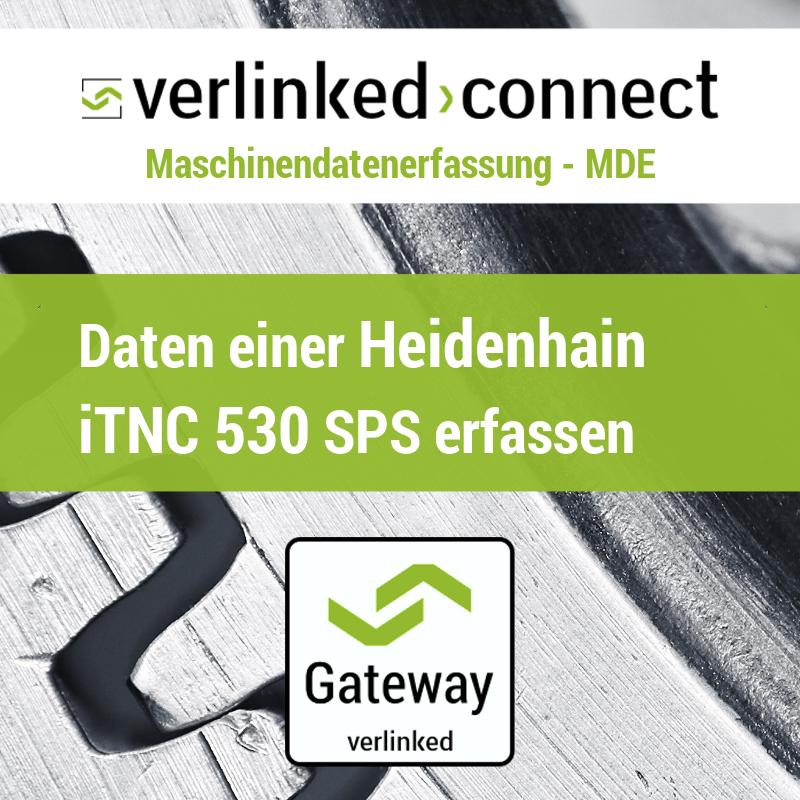 Daten einer Heidenhain iTNC 530 SPS erfassen
